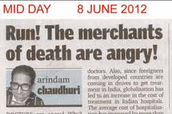 Run!The merchants of death are angry! - Article by Prof. Arindam Chaudhuri; Mid Day