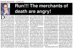 Run!!! The merchants of death and angry! Article by Prof. Arindam Chaudhuri, Echo of Arunachal