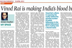 Vinod Rai is making India's blood billionaires sweat - Article by Prof. Arindam Chaudhuri
