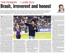 Brash, irreverent and honest - Article by Prof. Arindam Chaudhuri; The Pioneer