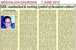 SKR: unabashed and rocking symbol of decadent culture! - Article by Prof. Arindam Chaudhuri; The Meghalaya Guardian