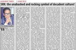 SKR: the unabashed and rocking symbol of decadent culture! - Article by Prof. Arindam Chaudhuri; Kashmir Times