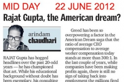 Rajat Gupta, the American dream - Article by Prof. Arindam Chaudhuri